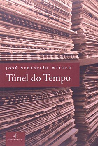 Túnel do Tempo, livro de José Sebastião Witter