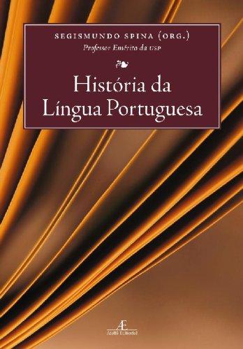 História da Língua Portuguesa, livro de Segismundo Spina (org.)