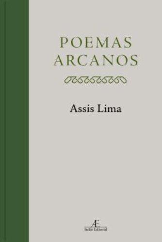 Poemas Arcanos, livro de Assis Lima