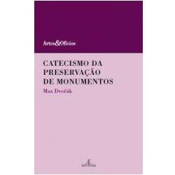 Catecismo da Preservação de Monumentos, livro de Max Dvorák