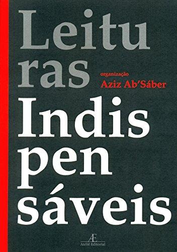 Leituras Indispensáveis, livro de Aziz Ab´Sáber (org.)