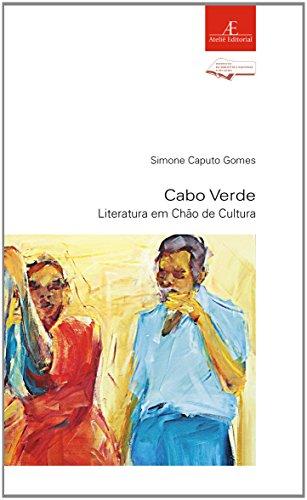 Cabo Verde - Literatura em Chão de Cultura, livro de Simone Caputo Gomes