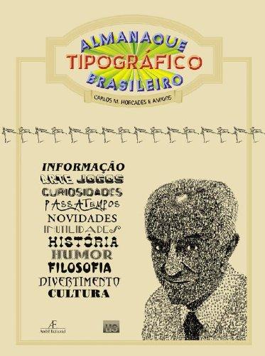 Almanaque Tipográfico Brasileiro, livro de Carlos M. Horcades (Org.)