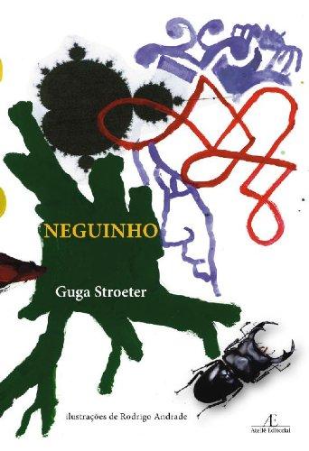 Neguinho, livro de Guga Stroeter