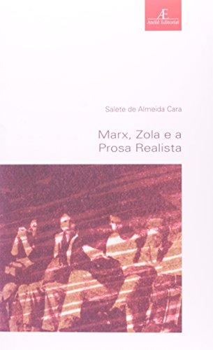 Marx, Zola e a Prosa Realista, livro de Salete de Almeida Cara