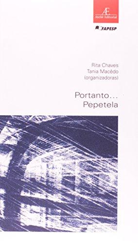 Portanto... Pepetela, livro de Tania Macêdo, Rita Chaves