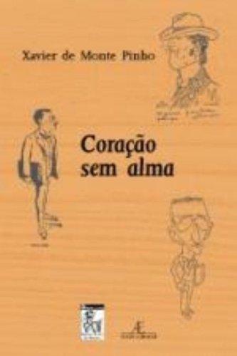 Coração sem Alma, livro de Xavier de Monte Pinho
