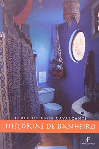 Histórias de Banheiro, livro de Dirce de Assis Cavalcanti