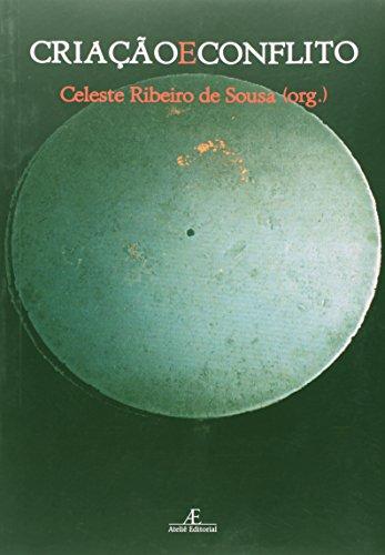 Criação e Conflito, livro de Celeste Ribeiro de Sousa