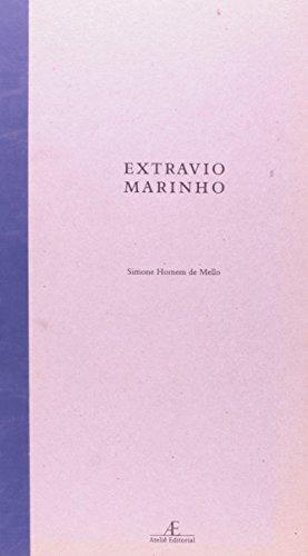 Extravio Marinho, livro de Simone Homem de Mello