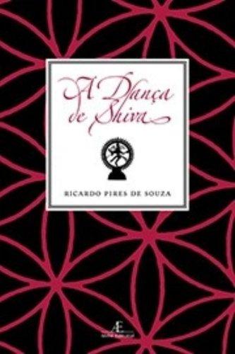 A Dança de Shiva, livro de Ricardo Pires de Souza