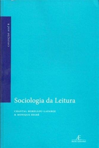 Sociologia da Leitura, livro de Monique Segré, Chantal Horellou-Lafarge