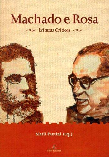Machado e Rosa - Leitura Críticas, livro de Marli Fantini Scarpelli