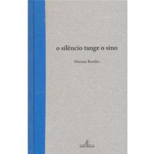 O Silêncio Tange o Sino, livro de Mariana Botelho