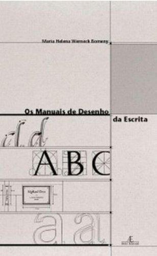 Os manuais de desenho da escrita, livro de Maria Helena Werneck Bomeny
