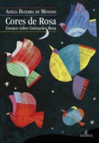 Cores de Rosa, livro de Adélia Bezerra de Meneses