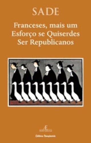 Franceses, mais um esforço se quiserdes ser republicanos, livro de Marquês de Sade