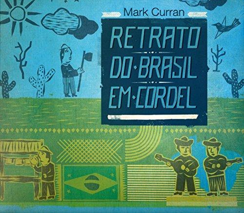 Retrato do Brasil em Cordel, livro de Mark Curran