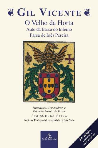 Velho da Horta, O, Auto da Barca do Inferno, Farsa de Inês Pereira, livro de Gil Vicente