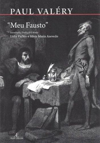 Meu Fausto (Esboços), livro de Paul Valéry