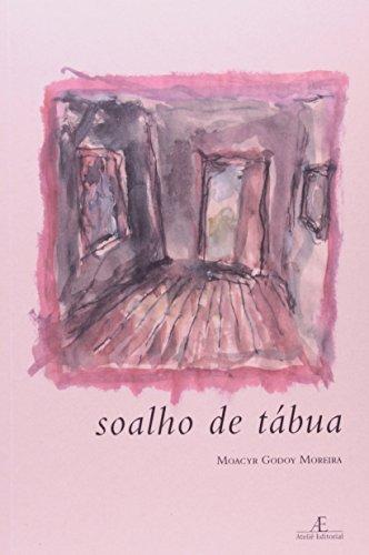 Soalho de Tábua, livro de Moacyr Godoy Moreira
