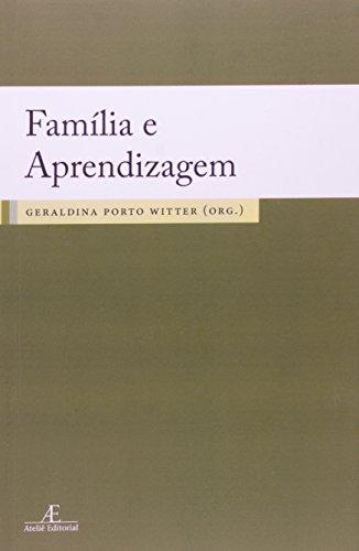 Família e Aprendizagem, livro de Geraldina Porto Witter