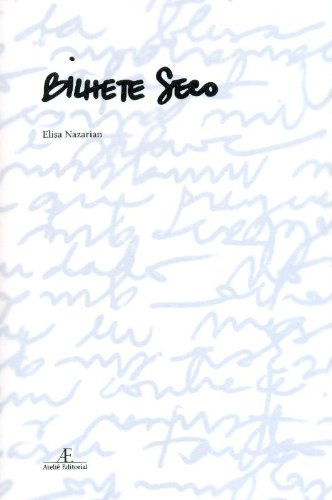 Bilhete Seco, livro de Elisa Nazarian