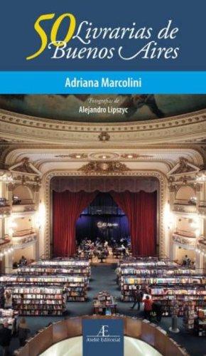 50 Livrarias de Buenos Aires, livro de Adriana Marcolini