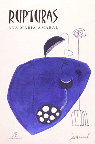 Rupturas – Poemas em Busca de um Eixo, livro de Ana Maria Amaral