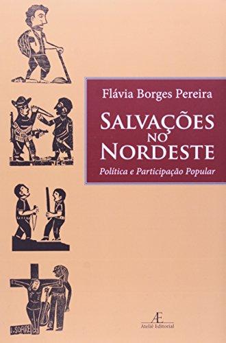 Salvações no Nordeste - Política e Participação Popular, livro de Flávia Borges Pereira