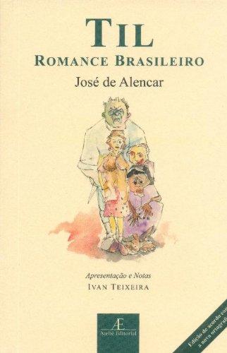 Til – Romance Brasileiro, livro de José de Alencar