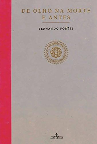 De Olho na Morte e Antes, livro de Fernando Fortes
