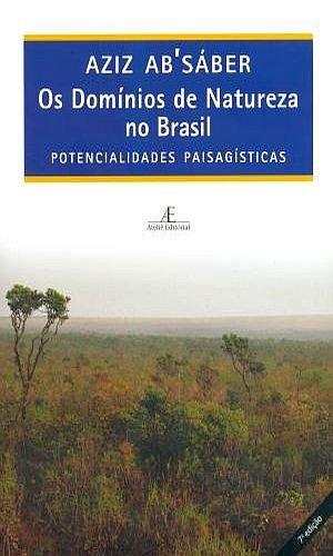 Domínios de Natureza no Brasil, Os, livro de Aziz (org.) Absáber