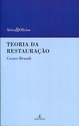 Teoria da Restauração, livro de Cesare Brandi