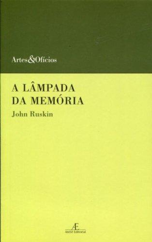 Lâmpada da Memória, A, livro de John Ruskin