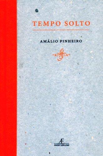 Tempo Solto, livro de Amálio Pinheiro