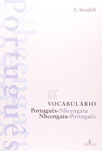 Vocabulário Português-Nheengatu - Nheengatu-Português, livro de E. Stradelli