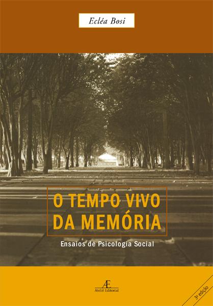 Tempo Vivo da Memória, O, livro de Ecléa Bosi