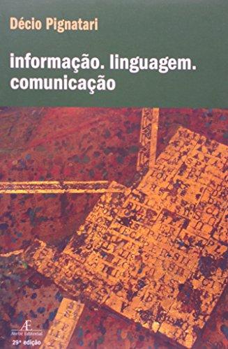 Informação, Linguagem, Comunicação, livro de Décio Pignatari