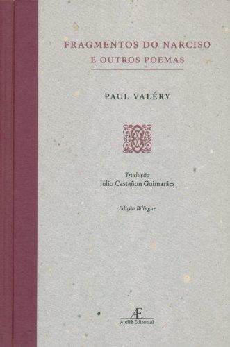 Fragmentos do Narciso e Outros Poemas, livro de Paul Valéry