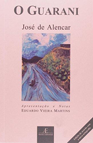 Guarani, O - Nova Ortografia, livro de José de Alencar