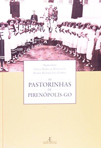 Pastorinhas de Pirenópolis - Go, As, livro de Lênia Márcia Mongelli