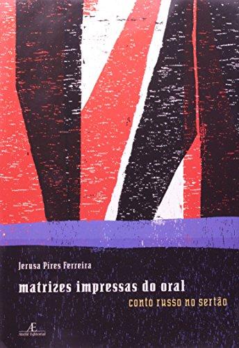 capa do livros Matrizes Impressas do Oral - Conto Russo no Sertão