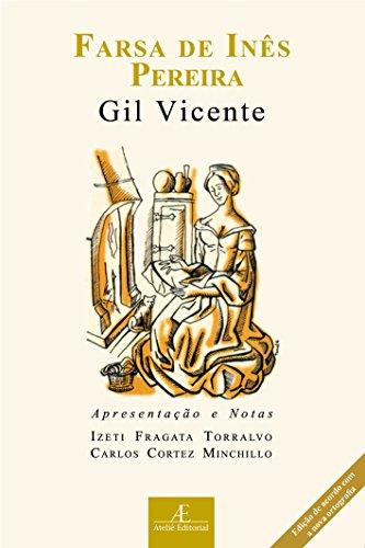 Farsa de Inês Pereira: Apresentação e Notas, livro de Gil Vicente