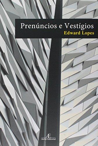 Prenúncios e Vestígios, livro de Edward Lopes