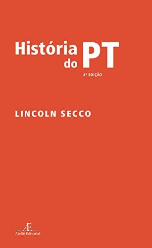 História do PT, livro de Lincoln Secco
