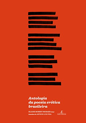 Antologia da Poesia Erótica Brasileira, livro de Eliane Robert Moraes (org.)