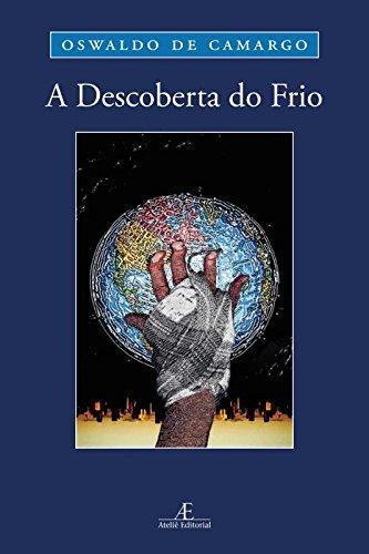 A Descoberta do Frio, livro de Oswaldo de Camargo