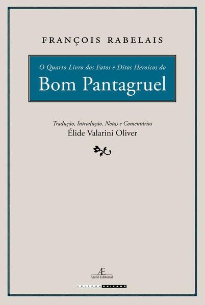 O Quarto Livro dos Fatos e Ditos Heroicos do Bom Pantagruel, livro de François Rabelais