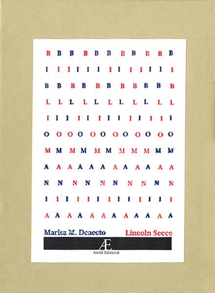 Bibliomania, livro de Marisa Midori Deaecto, Lincoln Secco